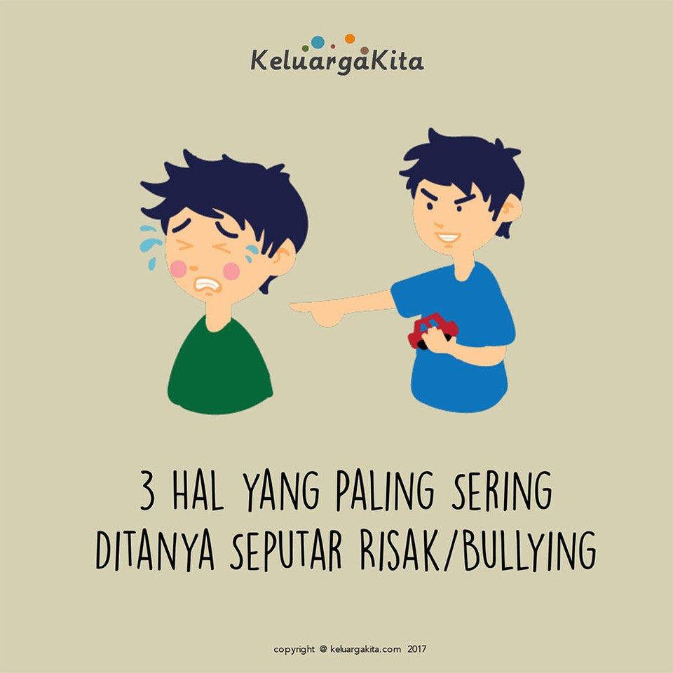 3 Hal yang Paling Sering Ditanya Seputar Risak/Bullying